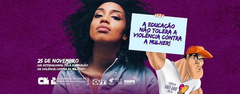 16 dias de ativismo: a educação não tolera a violência contra a mulher