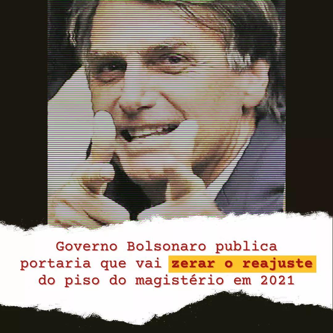 Governo Bolsonaro publica portaria que vai zerar o reajuste do piso do magistério em 2021