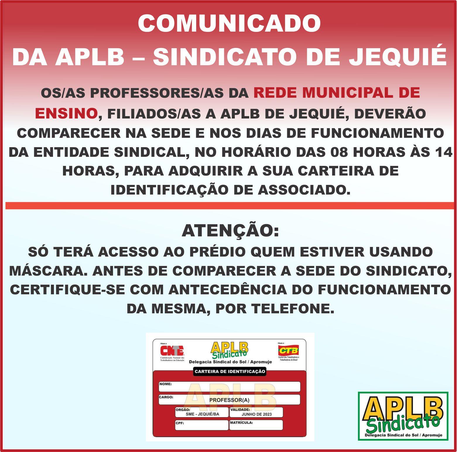 COMUNICADO DA APLB SINDICATO DE JEQUIÉ SOBRE A CARTEIRA DE IDENTIFICAÇÃO DE ASSOCIADO.
