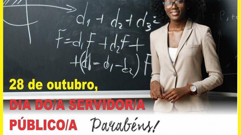 28 DE OUTUBRO, DIA DO/A SERVIDOR/A PÚBLICO/A. Parabéns!!