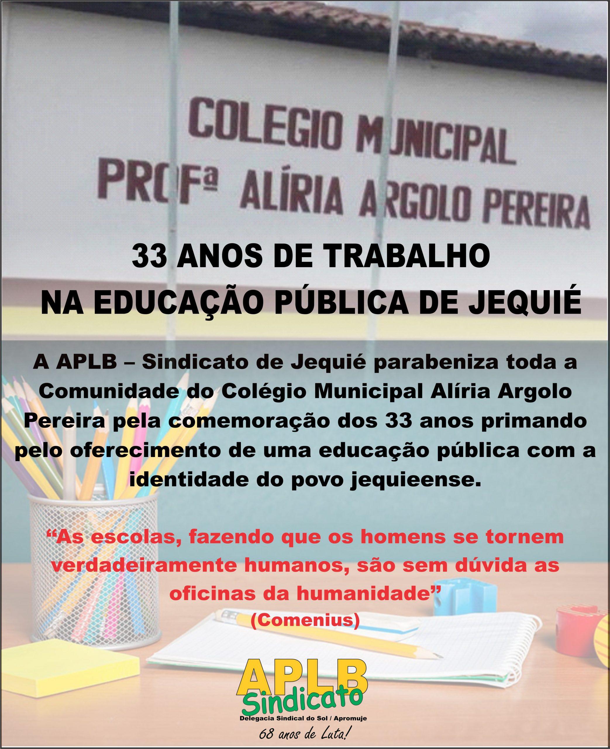 ALÍRIA ARGOLO, 33 ANOS DE TRABALHO NA EDUCAÇÃO PÚBLICA DE JEQUIÉ. PARABÉNS!